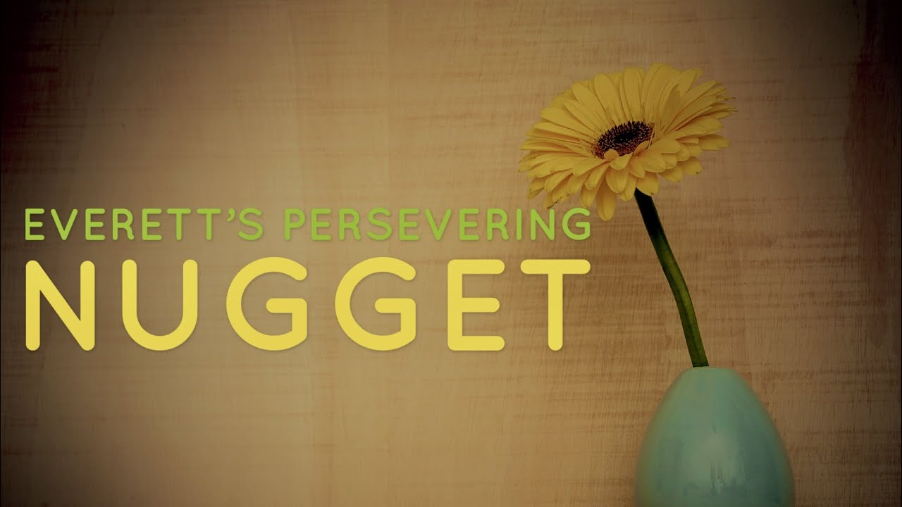 Persevering Nugget (Sincere Faith Not Wavering)