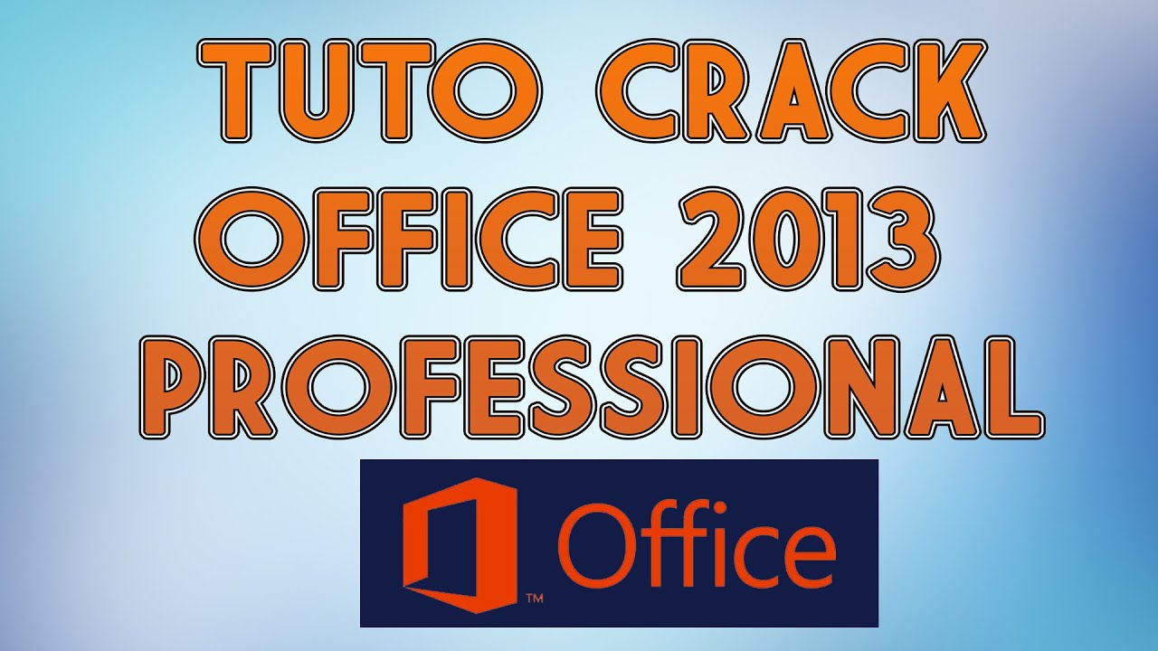 telecharger pack office 2013 crack