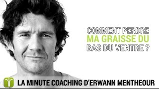 Comment perdre ma graisse du bas ventre ? - La minute coaching Fitnext.com