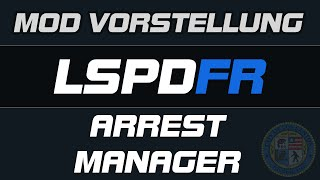 GTA 5 LSPD:FR TUTORIAL [GER/2K] ARREST MANAGER MOD INSTALLATION LSPDFR
