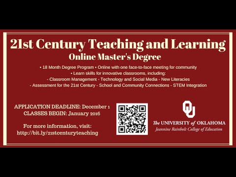 Learn about the Online 21st Century Masters Degree at the University of Oklahoma