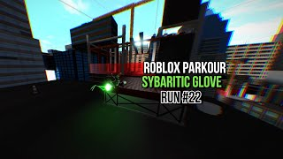 ROBLOX Parkour - Sybaritic Glove (Run #22)