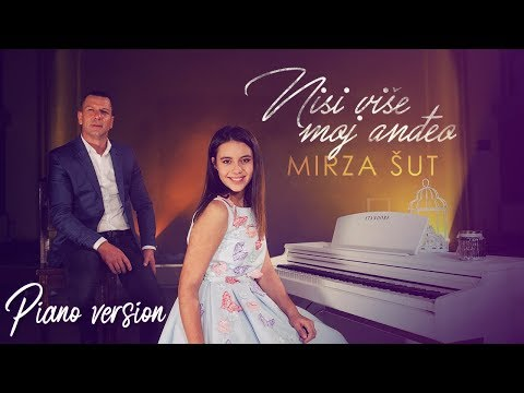 Mirza Sut - 2019 -  Nisi vise moj andjeo - (Official Piano Version / Cover)