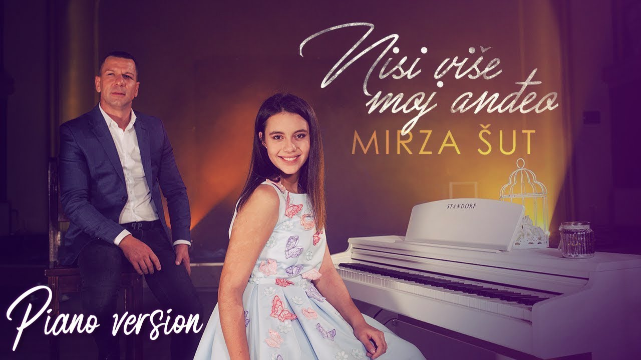 Mirza Sut - 2018 -  Nisi vise moj andjeo - (Official Piano Version / Cover)