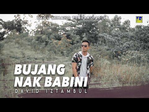 David Iztambul - Bujang Nak Babini [Lagu Minang Terbaru 2019] Official Video