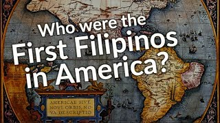 America's First Filipinos