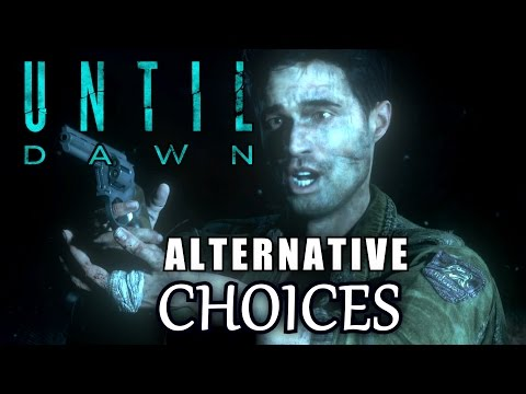 UNTIL DAWN Alternative Choices Montage ★ my other choices Until Dawn let's play gameplay walkthrough