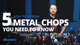 5 Metal Chops You Need To Know (Drum Lesson)