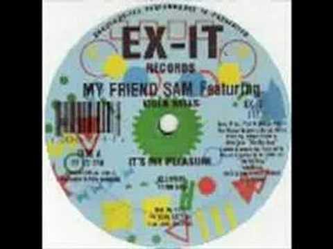My Friend Sam - It's My Pleasure Club Mix