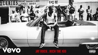 Jay Rock Rotation 112th Ft Rich The Kid