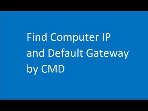 How To Find IP And Default Gateway Of Your Computer By CMD