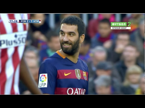 Arda Turan vs Atletico Madrid (Home) (11/01/2016) 1080p HD