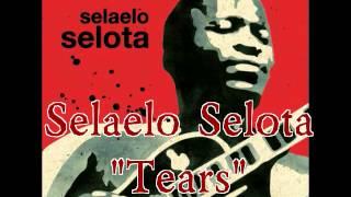 Tears - Selaelo Selota