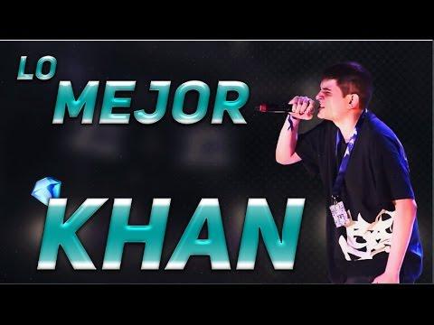 Lo MEJOR de KHAN