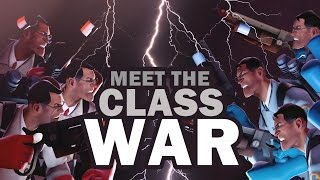 TF2 - Meet the Class Wars!