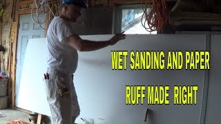 Wet sanding and paper ruff explained