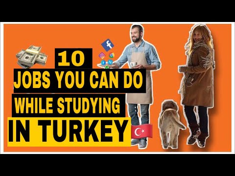 10 JOBS YOU CAN DO WHILE STUDYING IN TURKEY | CAN STUDENTS WORK IN TURKEY? 🇹🇷