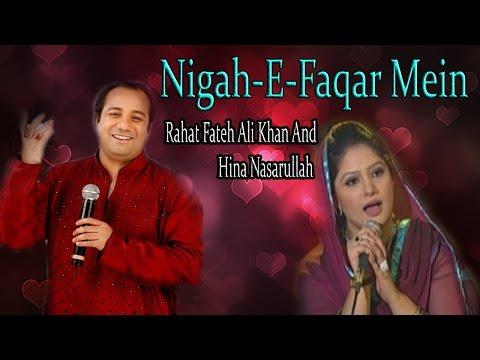 """Nigah E Faqar Mein""   Sad  Song   Live Performance   Rahat Fateh Ali Khan, Hina Nasarullah"