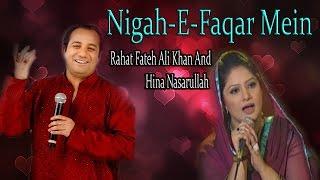 """Nigah E Faqar Mein"" | Sad  Song | Live Performance | Rahat Fateh Ali Khan, Hina Nasarullah thumbnail"