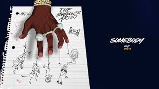 A Boogie Wit Da Hoodie - Somebody (feat. Don Q) [Official Audio]