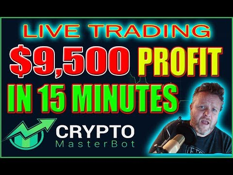 $9,500 Profit In 15 Minutes Live Trading With Crypto Master Bot!