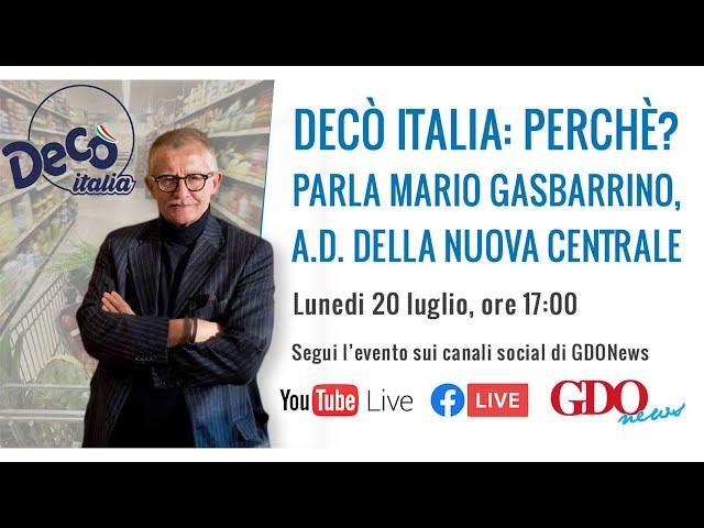 Decò Italia. Perchè? Parla Mario Gasbarrino