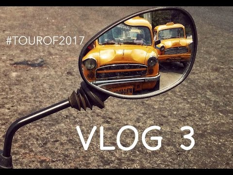 Riding Solo Across India | West Bengal | Kolkata to Kalimpong | Vlog 3 | #Tourof2017