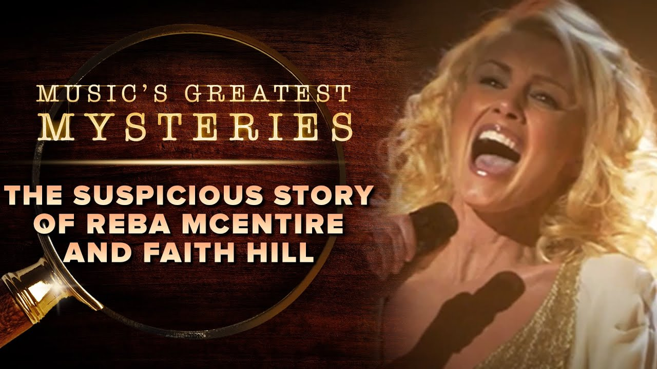 The Suspicious Story of Reba McEntire and Faith Hill | Music's Greatest Mysteries