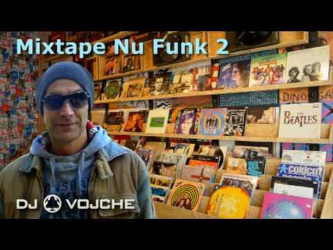 Nu Funk Mix 2 by DJ VOJCHE