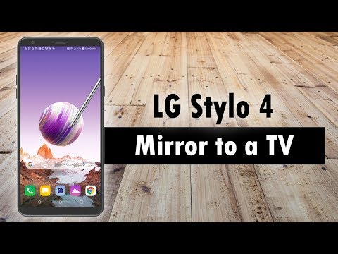 LG STYLO 4 Screen Mirroring (Step by step guides) ⋆ 7spies