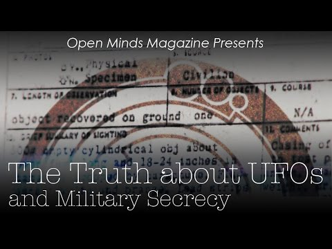 The Truth about UFOs and Military Secrecy - Open Minds Magazine