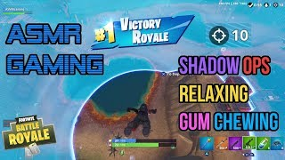 ASMR Gaming | Fortnite Shadow Ops Relaxing Gum Chewing 🎮Controller Sounds + Whispering😴💤
