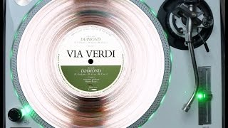 VIA VERDI - DIAMOND (ELECTRIFY REMIX RE-EDIT) (℗1985 / ©2014)