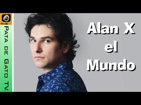 ¡Alan X el Mundo en Pata de Gato TV! / Interview to Alan X el Mundo.
