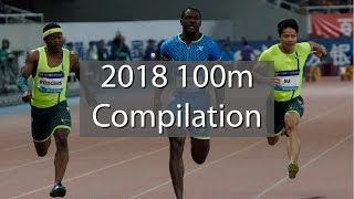 100m Dash Sprinting Compilation - 2018 Races