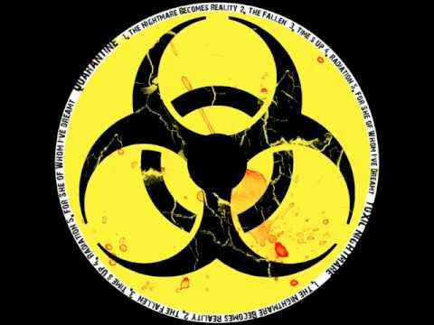Quarantine - The Nightmare Becomes Reality