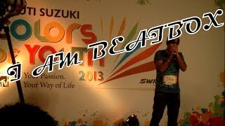 Beatboxing at MTV Colors of Youth, Maruti Suzuki audition -Divyansh Gupta