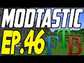 WE'VE STARTED MAGIC!! - Modtastic Ep. 46