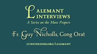 Phone Interview With Fr. Guy Nicholls, Cong Orat