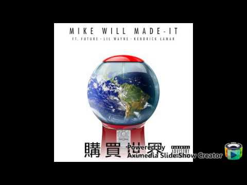 Mike Will Made It-Buy The World (Explicit) (Audio