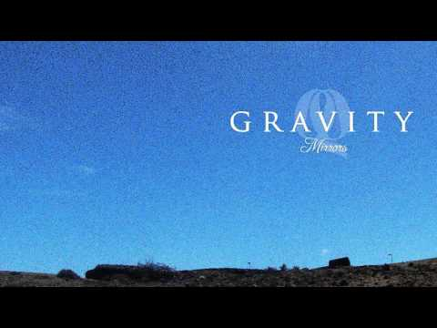 Gravity - My Last Goodbye (Audio)