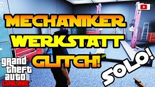 GTA 5 Online - Mechaniker Werkstatt Glitch! [SOLO, Wallbreach, Fun Glitch, PlayStation 4]