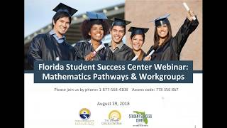 An Introduction to the Florida Student Success Center and Mathematics Workgroups - August 29, 2018