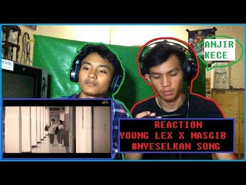 Young lex feat Masgib nyeselkan song REACTION