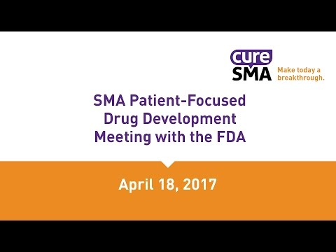 SMA Patient-Focused Drug Development Meeting with the FDA (Full Program)