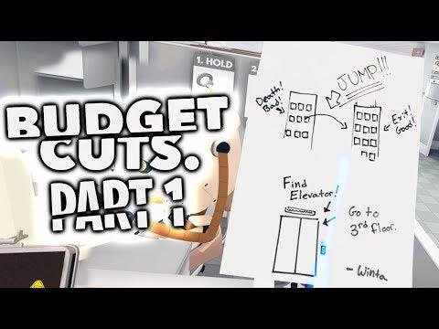 Budget Cuts - Part 1 - The Escape Plan!