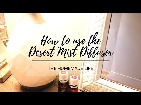 How to use the Desert Mist Diffuser | Young Living Essential Oil Diffusers