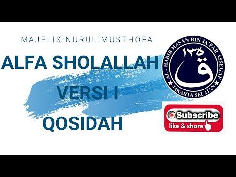 """Qasidah Alfa Sholallah """" Majelis Nurul Musthofa"""""""