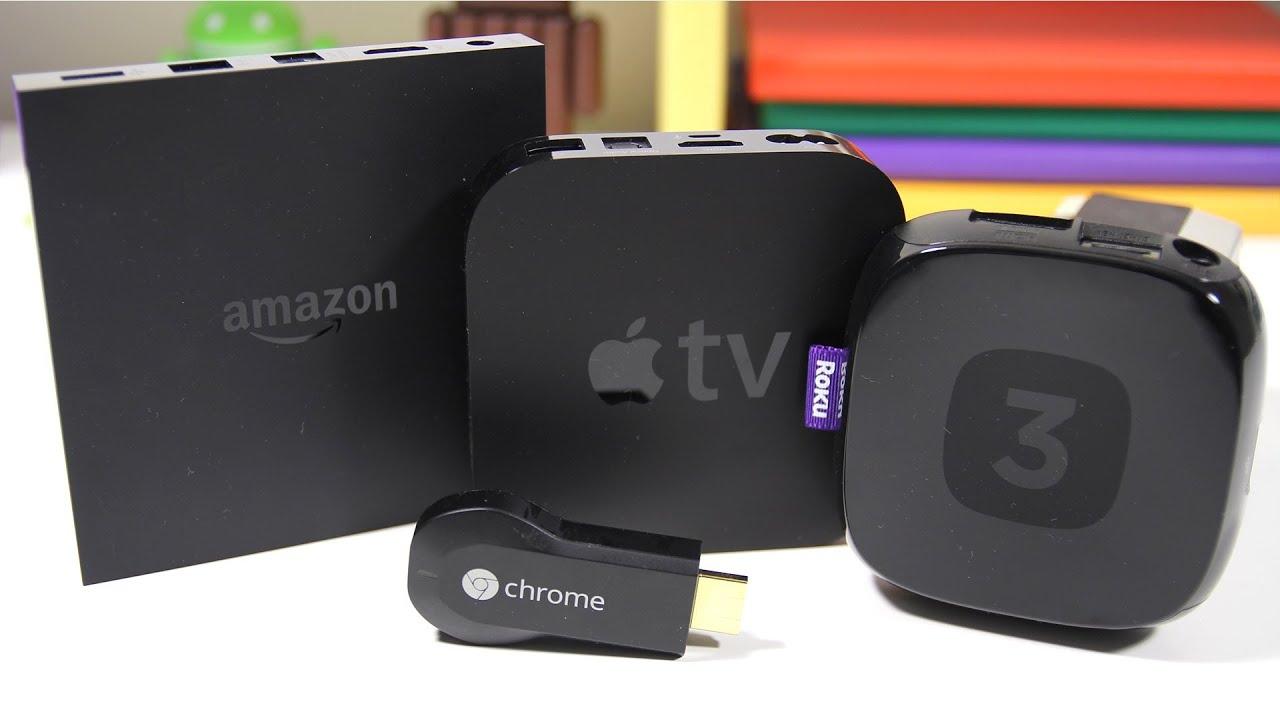 Amazon Fire Tv Vs Apple Tv Vs Roku 3 Vs Google Chromecast
