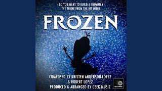 Gambar cover Frozen: Do You Want To Build A Snowman: Main Theme